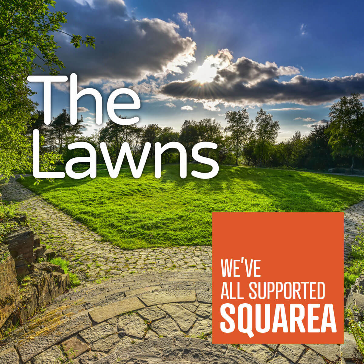 The Lawns - We've all supported Squarea